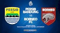 Link Live Streaming Persib vs Borneo FC Tayang Sesaat Lagi di Indosiar