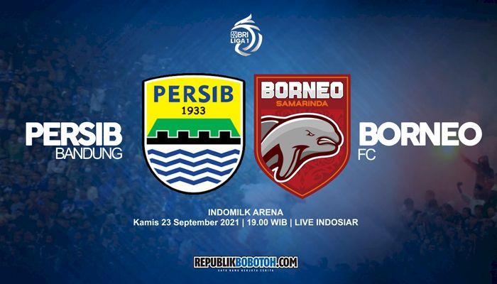 Cara Nonton Live Streaming Persib vs Borneo FC: Terens Puhiri Yakin Pesut Etam Lebih Efektif